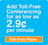 Add toll-free conference calling to your web conference for as low as 2.9¢ a minute